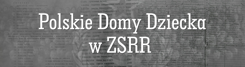 Polskie Domy Dziecka W ZSRR